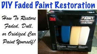 DIY How To Restore Faded And Oxidized Car Paint 3M Paint