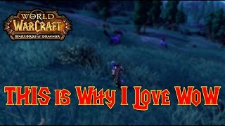 Warlords Of Draenor BETA This Is Why I Love WoW !!