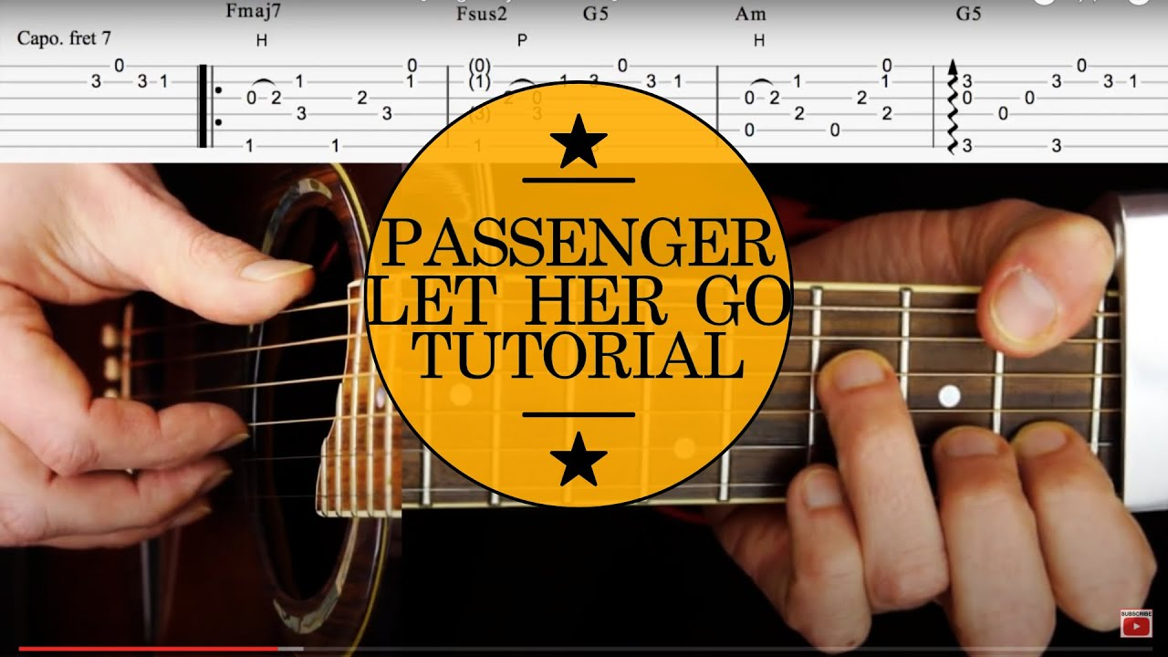 Guitar Lesson & TAB: Let Her Go by Passenger Acoustic - YouTube
