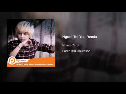 Nguoi Toi Yeu Remix
