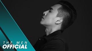 The Men - Gọi Tên Em Trong Đêm (Official MV)