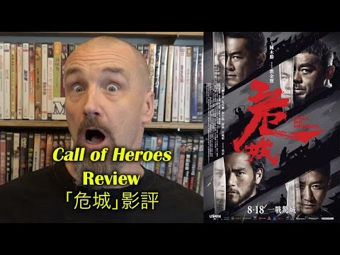 Call of Heroes/危城 Movie Review