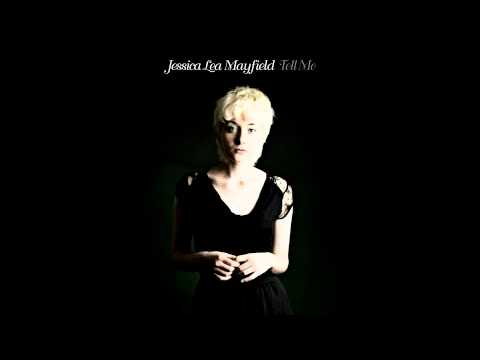 Jessica Lea Mayfield- Tell Me