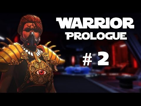 Star Wars: The Old Republic - Sith Warrior: Prologue - Episode #2