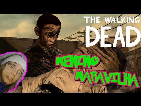 THE WALKING DEAD #3 Bipolaridade e Menino Maravilha