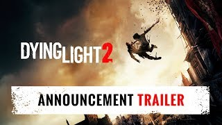 Dying Light 2 - Announcement Trailer