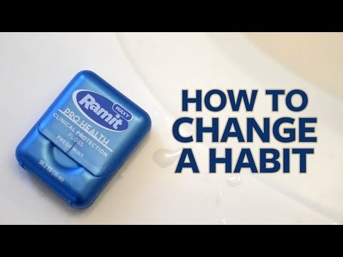 How do you change a habit?