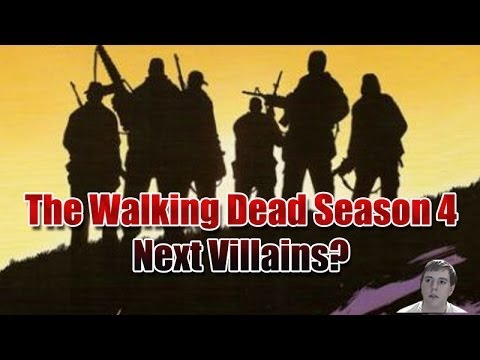 The Walking Dead Season 4 - Who Will Be The Next Big Villain or Villains?