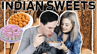TRYING INDIAN DESSERTS