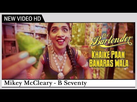 Khaike Paan Banaraswala - Reprised Version [2013]   The Bartender - B Seventy   Official Video
