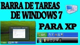 (Barra De Tareas De Windows 7) Para XP