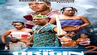 The Origin Nigerian Movie [Part 2]
