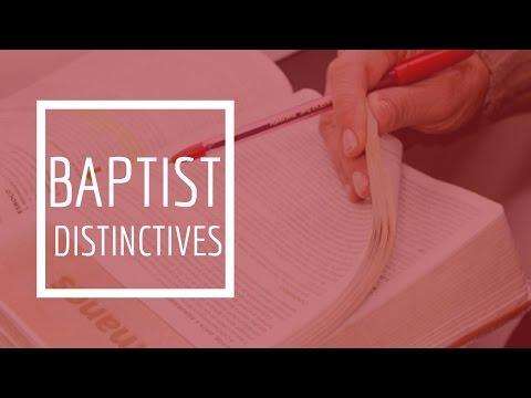 (22) Baptist Distinctives -
