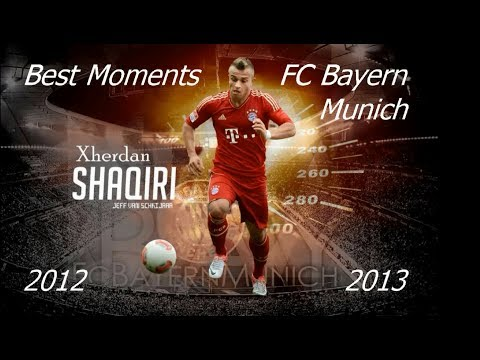 Xherdan Shaqiri - Bayern Munich : Best Moments 2012-2013