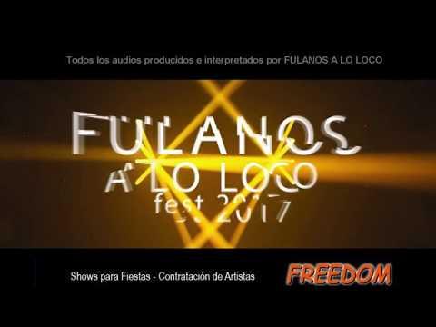 Fulanos a lo Loco  / Banda de covers