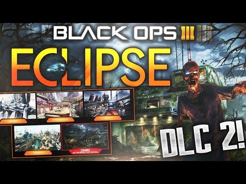 I BOUGHT ECLIPSE DLC 2! Zombie Content? BO3