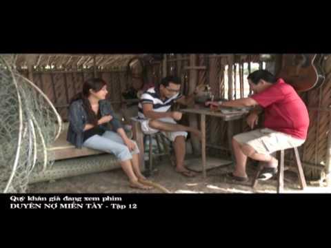Phim Việt Nam Hay | Duyên Nợ Miền Tây Tập 12