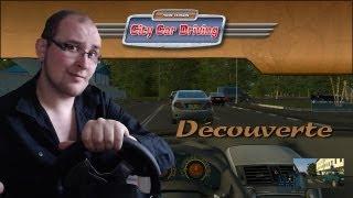 City Car Driving Découverte [G27][FR]