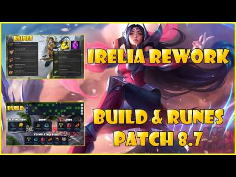 Irelia Rework  Build and Runes 8.7 Season 8 League of legends
