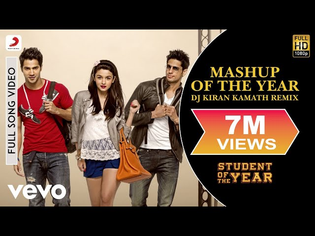 Student of The Year -- Mashup of The Year Remix by DJ Kira...
