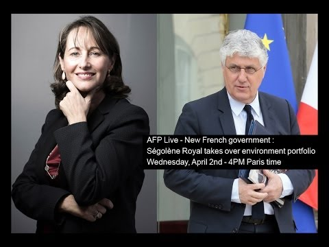 AFP Live - New French government : Ségolène Royal takes over environment portfolio