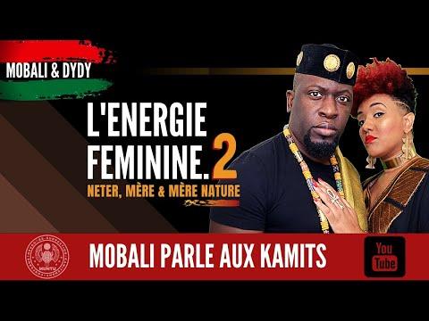 L'ENERGIE FEMININE 2 AVEC MOBALI ET DYDY