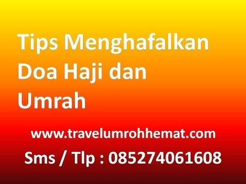 085274061608 | Tips menghafal doa umroh | Travel umroh murah di Jakarta