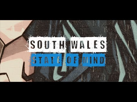 SOUTH WALES STATE OF MIND (OFFICIAL VIDEO)