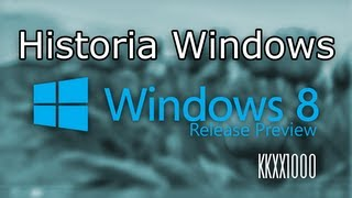 Historia Windows Windows 8 Release Preview