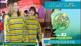 Vắng Trấn Thành, Hari Won diện đồ đôi, đón năm mới 2018 cùng BB Trần tại Sapa | Việt Nam Tươi Đẹp