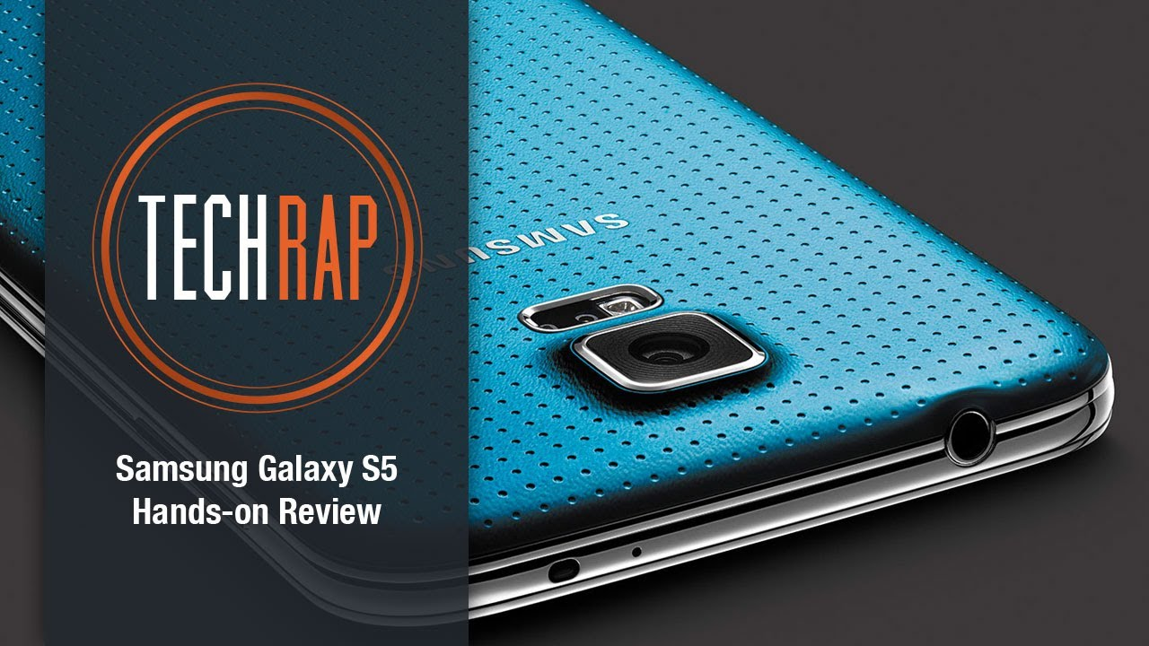 samsung galaxy s5 hands on review techrap youtube. Black Bedroom Furniture Sets. Home Design Ideas