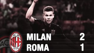 Milan-Roma 2-1 Highlights | AC Milan Official