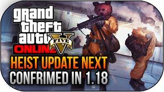 GTA 5 Online Heist Update Official Release CONFIRMED Next