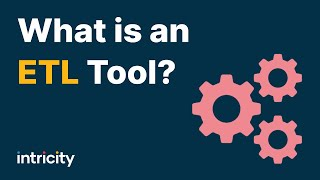 What Is An ETL Tool?