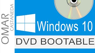 COMO CREAR UN DVD BOOTABLE O DISCO DE ARRANQUE WINDOWS 10