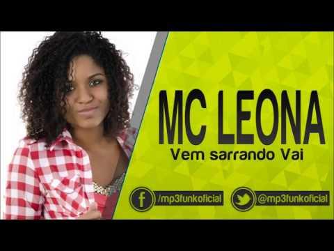 Mc Leona - Vem Sarrando Vai [ Dennis DJ ]