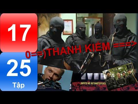 Phim Nga | THANH KIẾM | Tập 17/25 | Hành động | Hình sự | Phụ đề Việt | Full HD |
