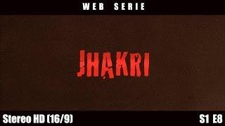 Jhakri - Episode 8