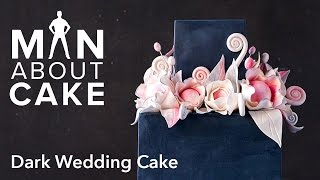 (man about) Dark Wedding Cake with Sugar Flowers   Man About Cake with Joshua John Russell