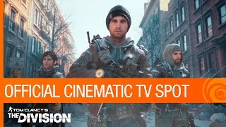 Tom Clancy's The Division - Cinematic TV Spot