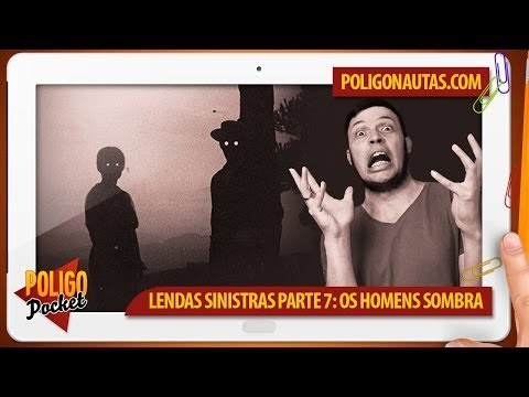 Lendas Sinistras da Internet Ep.7 - Os Homens Sombra | PoligoPocket