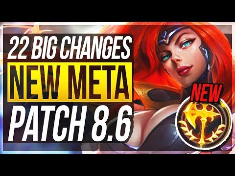 NEW META! ASSASSINS OP AGAIN! 22 BIG CHANGES & NEW OP CHAMPS Patch 8.6 - League of Legends