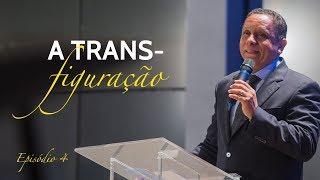 06/06/18 - A transfiguração - Pr. Luis Gonçalves