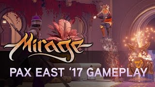 Mirage: Arcane Warfare - PAX East 2017 Játékmenet
