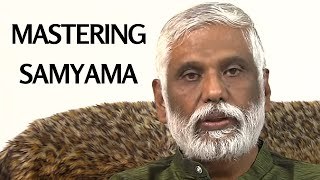 Advanced Teachings Of Patanjali: Mastering Samyama