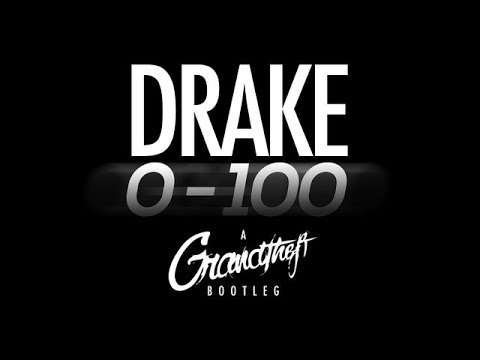 Drake - 0 to 100 (Grandtheft Trap Remix)