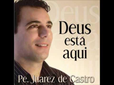 Vai dar Tudo Certo Padre Juarez de C.