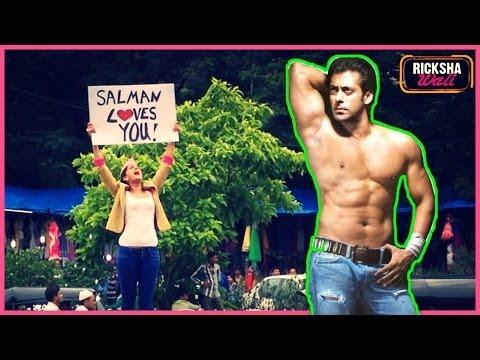 The Ultimate Crazy Salman Fan Girl