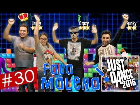 Fala Malena #30 - Just Dance 2015