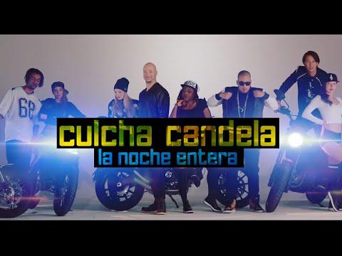 CULCHA CANDELA - LA NOCHE ENTERA